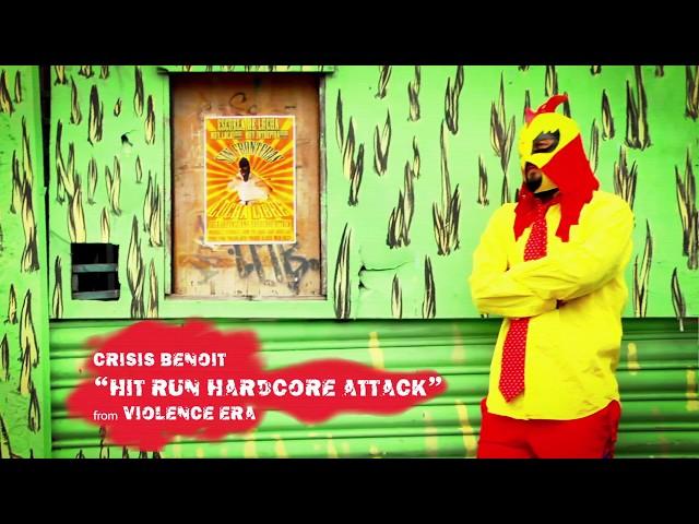 Crisis Benoit - Hit Run (Hardcore Attack) [Official Video]