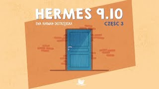 HERMES 9.10, CZĘŚĆ 3 - Bajkowisko.pl - bajka dla dzieci (audiobook)