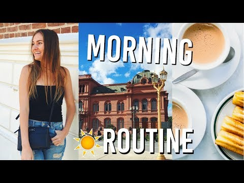Morning Routine! Study Abroad: Argentina