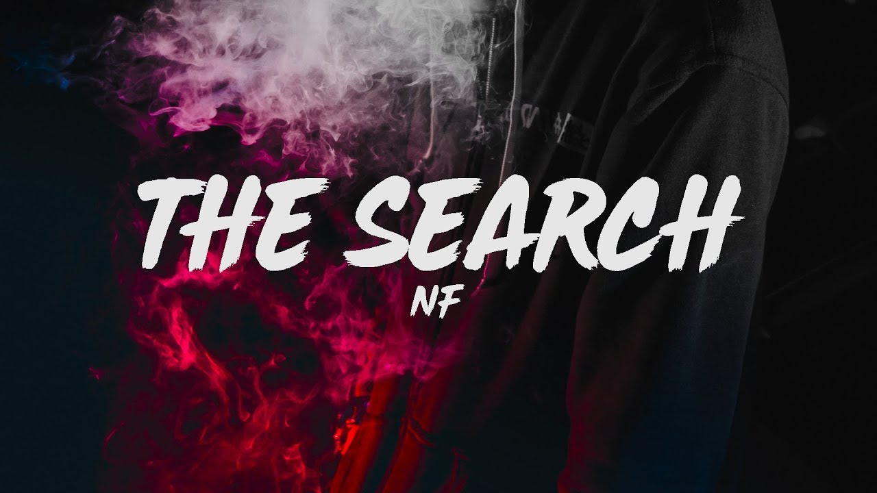 Download NF - The Search (Lyrics)