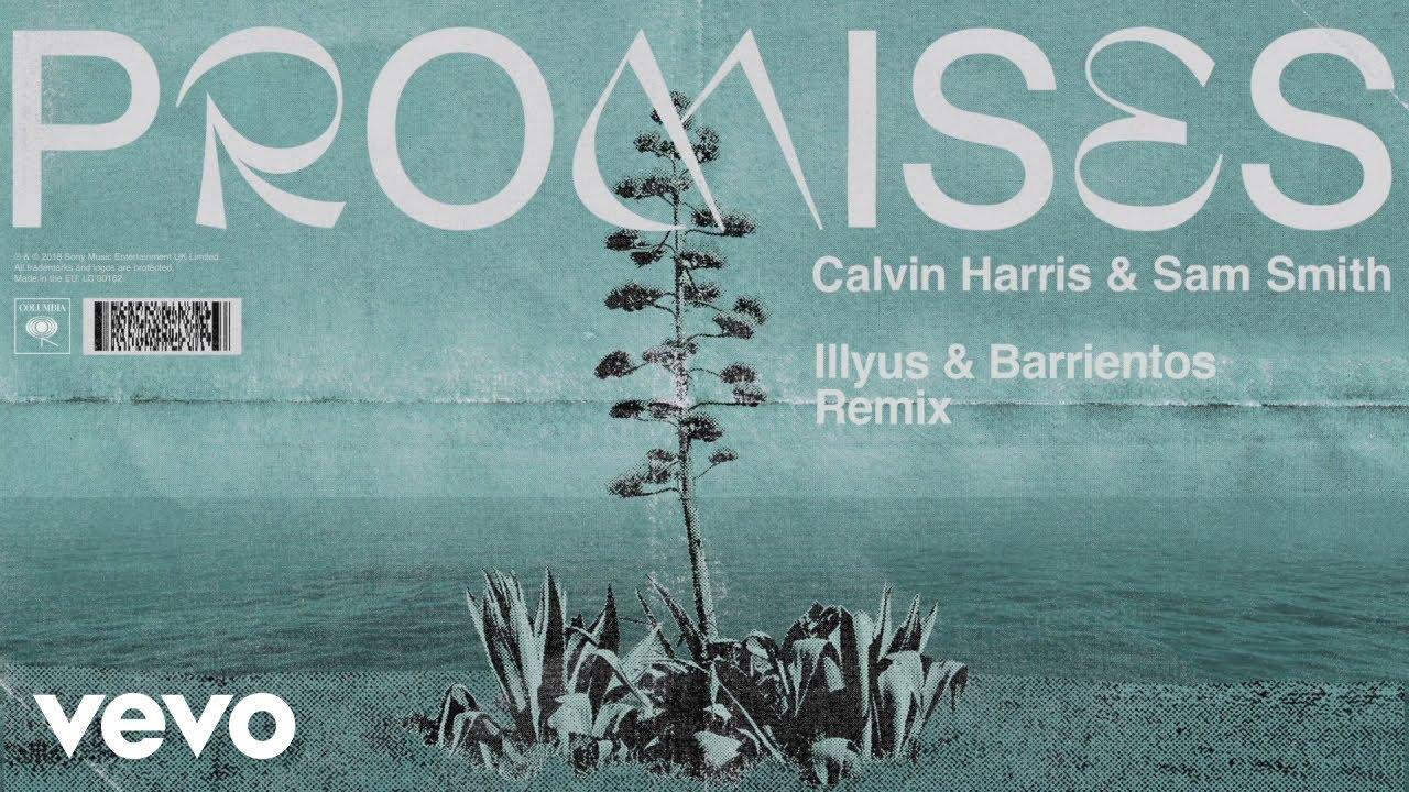 Calvin Harris & Sam Smith's 'Promises': 7 Best Remixes