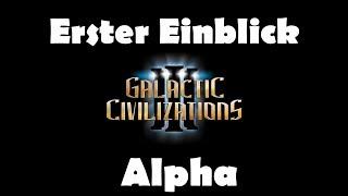 Erster Einblick - Galactic Civilizations III ALPHA (Let