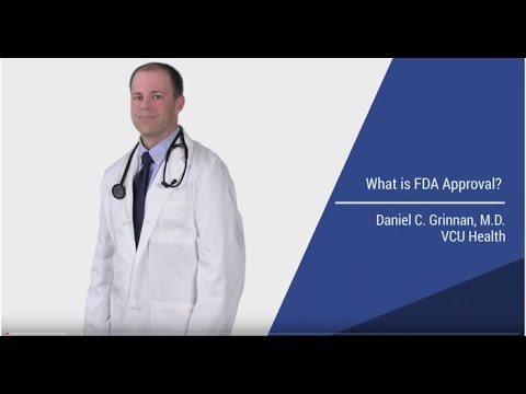 What is FDA Approval?