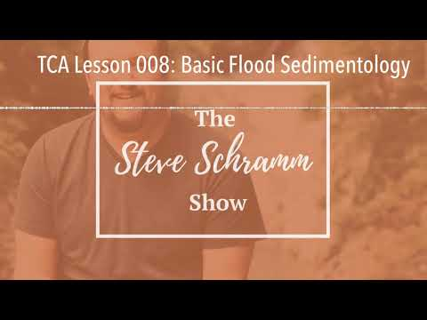 TCA Lesson 008: Basic Flood Sedimentology