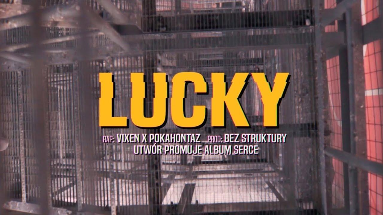 Vix.N ft. Pokahontaz - LUCKY | prod. Bez Struktury | 100% EP