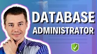 Who is a database administrator? 👀 (Explained for recruiters in IT)