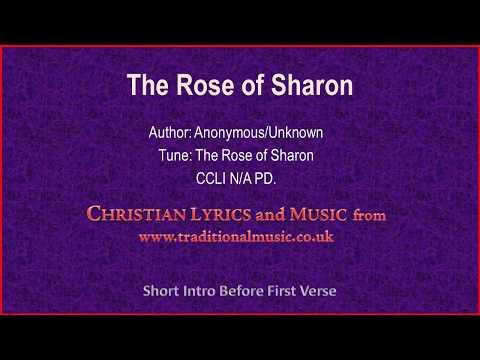 The Rose Of Sharon - Old Time Hymn Lyrics & Music