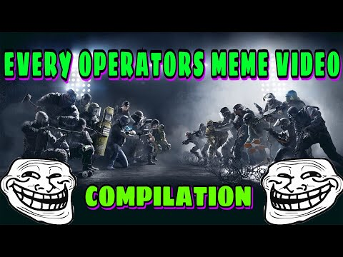 EVERY RAINBOW SIX SIEGE OPERATOR MEMES COMPILATION |