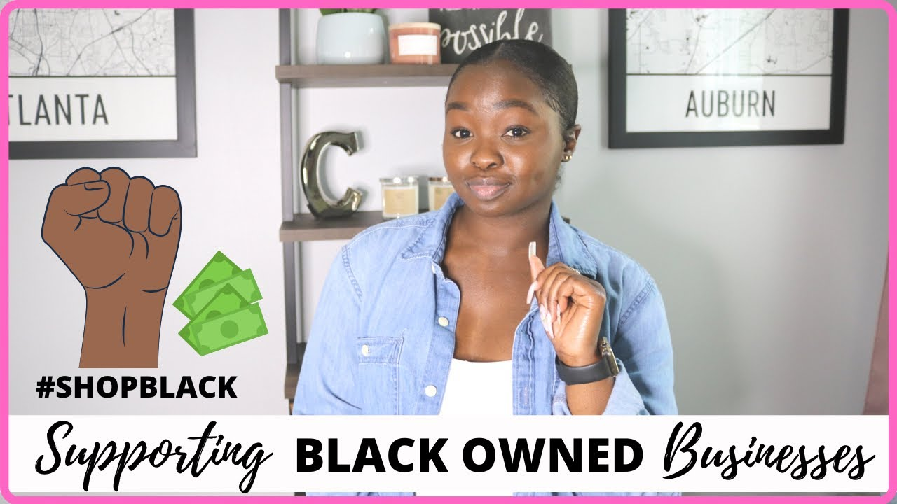 HAUL - THINGS I BOUGHT FROM  BLACK OWNED BUSINESSES! #BUYBLACK