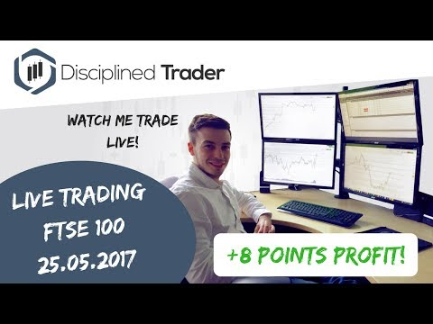 Live Day Trading (Indices/Forex) - 25th May 2017 - Finished By 8:04am