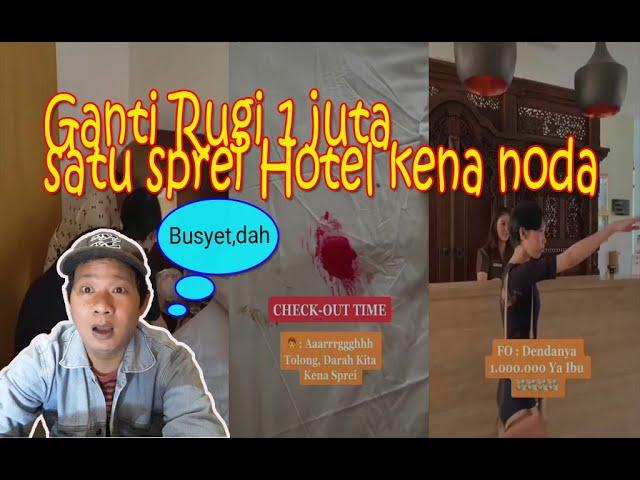 Ganti Rugi 1 juta untuk satu sprei Hotel kena noda | Aturan Hotel