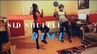 The Sid Shuffle