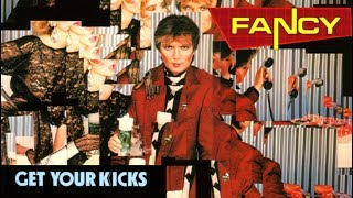 Fancy - Get Your Kicks (Full album) 1985