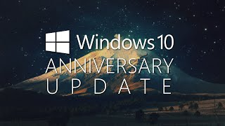 How To Download and Install WINDOWS 10 Anniversary Update Now!