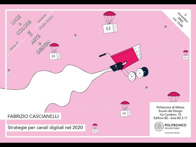 Luce e Colore tra Arte e Design | Fabrizio Cascianelli - Strategie per canali digitali nel 2020