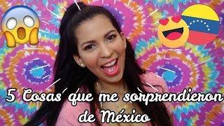 5 COSAS QUE ME SORPRENDIERON DE MÉXICO (VERACRUZ) - Ginette Escalona
