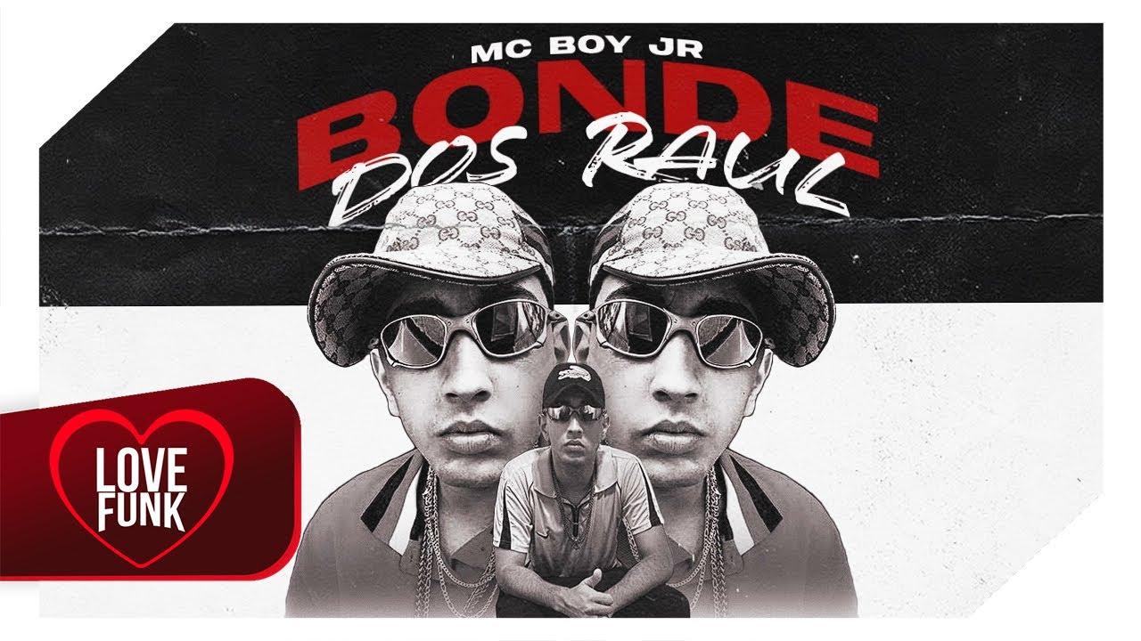 MC Boy JR - Bonde Dos Raul (Lyric Video Oficial) DJ Biel Mix