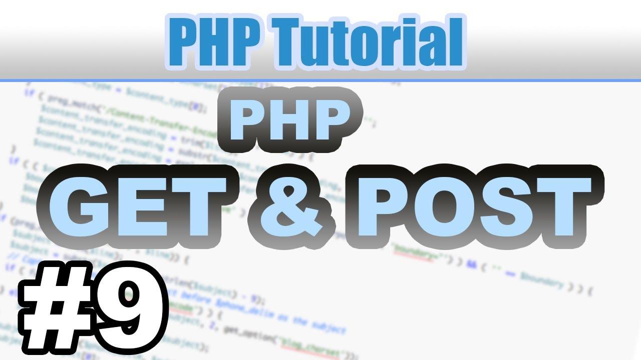 #9 - GET und POST Variablen in PHP - PHP Tutorial Deutsch German