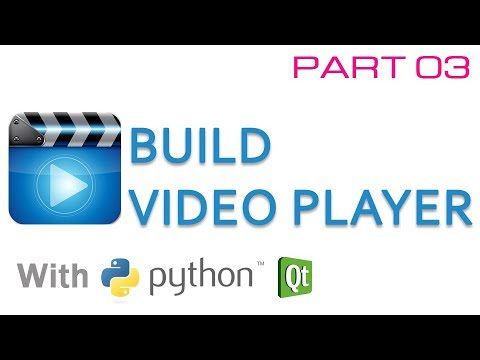 Build video player with python and Qt - Part 03
