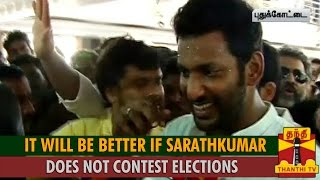 It will be Better If Sarathkumar does not Contest Elections : Vishal spl tamil hot news video 09-10-2015
