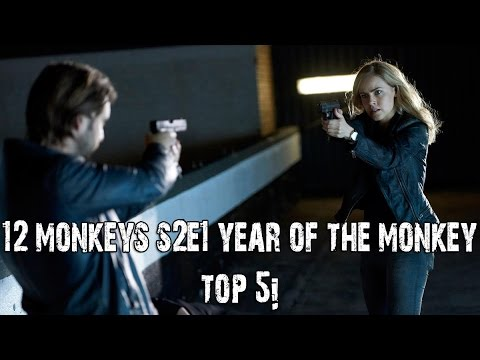 12 Monkeys Season 2 Episode 1 Year Of The Monkey Top 5 Reactions