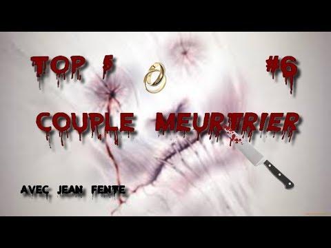 Top 5 #6 Meurtres en Couple (Spécial St Valentin) Avec Jean Fente