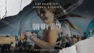 Cover images Alan Walker, Sabrina C. & Farruko - On My Way (Frizzyboyz Hardstyle Remix) Official Videoclip HQ