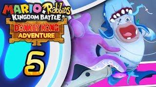 Mario + Rabbids: Donkey Kong Adventure ITA [Parte 5 - Squadente]
