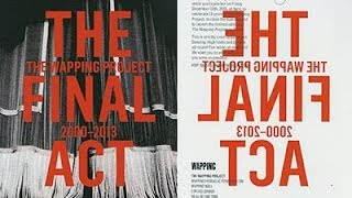 The Wapping Project - The Final Act