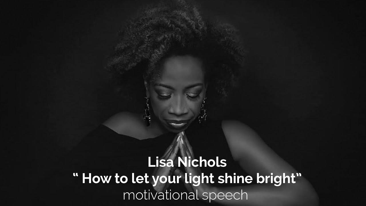 Lisa Nichols - Motivational Speaker - How To Let Your Light Shine Bright