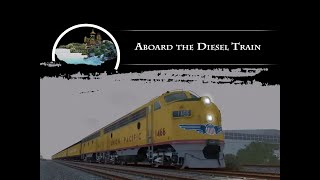 Aboard the Diesel Train