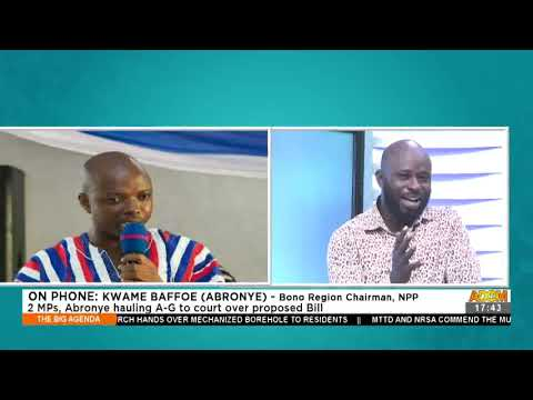 Presidential Spouses' Salaries: 2 MPs, Abronye hauling A-G to court over proposed bill (8-7-21)