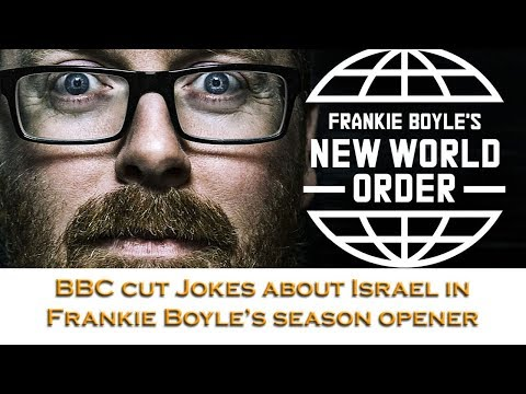 BBC cuts jokes about Israel in Frankie Boyle's season opener