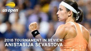 2018 US Open In Review: Anastasija Sevastova