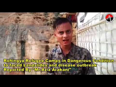 Rohingya Refugee Camps in Dangerous Condition to faced Landslides & disease outbreak
