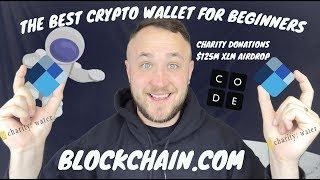 THE BEST CRYPTOCURRENCY WALLET FOR BEGINNERS | $125M XLM AIRDROP & CHARITY DONATIONS