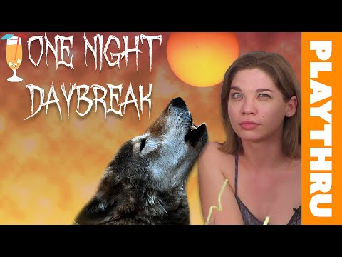 ONE NIGHT ULTIMATE WEREWOLF: DAYBREAK - Extended Play Through