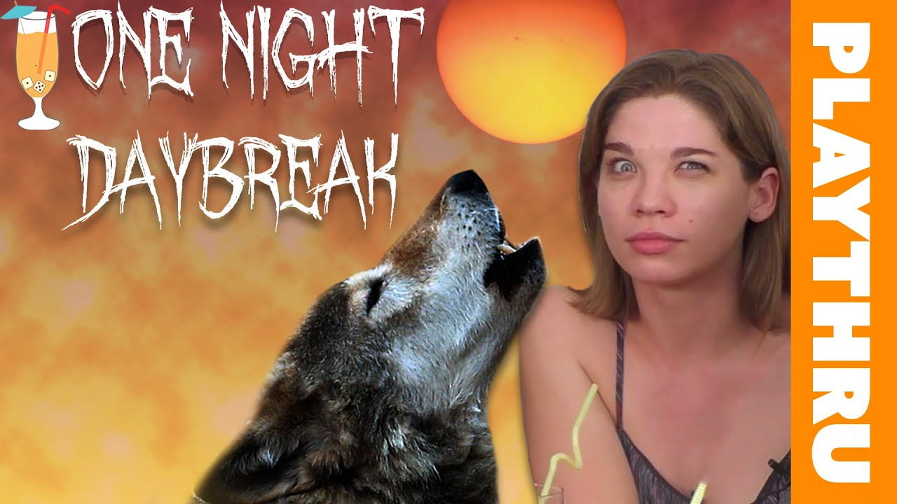 ONE NIGHT ULTIMATE WEREWOLF: DAYBREAK – Extended Play Through