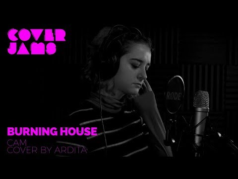 Cam - Burning House (Cover by Ardita)