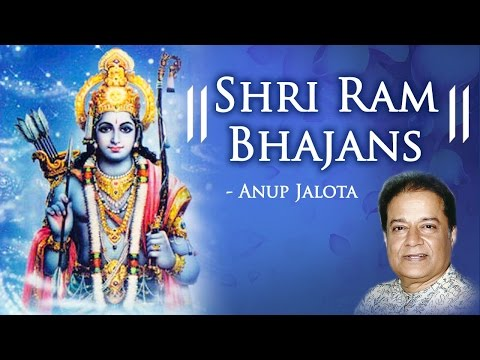 Ram Navami Special - Best Ram Bhajans by Anup Jalota - Bhakti Songs