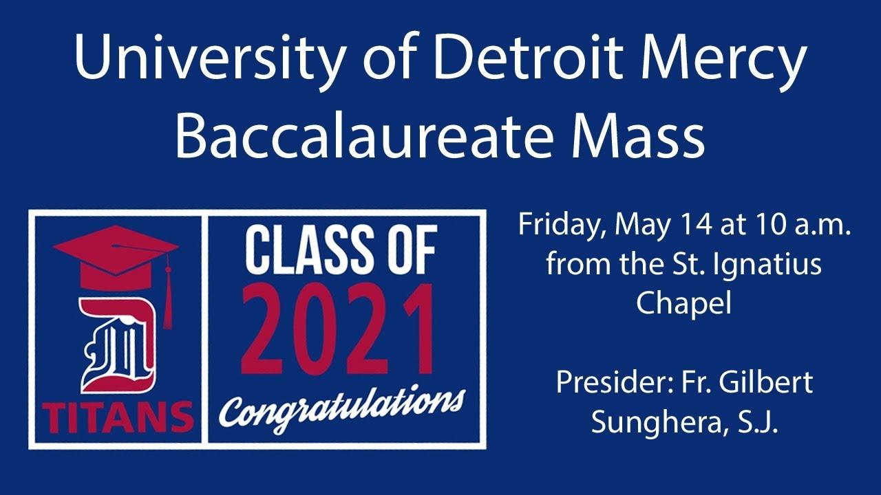 Detroit Mercy McNichols Campus Baccalaureate Mass