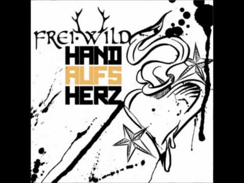 Frei.Wild - Hand aufs Herz [Feinde deiner Feinde] HD//HQ + Downloadlink + Lyrics