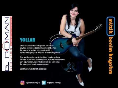 Cigdem Satiroglu Yollar Feat Rafet El Roman 2017 Mbh Vol 1 Youtube