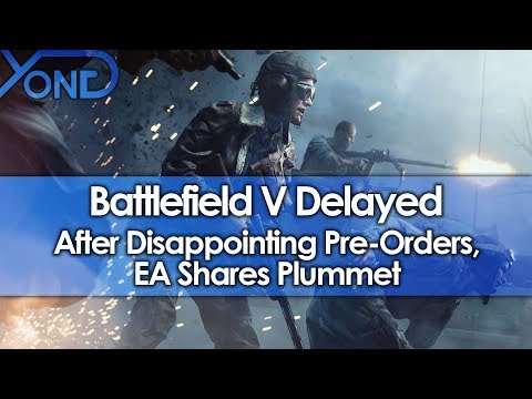 Battlefield V Delayed After Disappointing Pre-Orders, EA Stocks Plummet