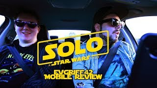 'SOLO A Star Wars Story' Mobile Review (SPOILERS AHEAD)