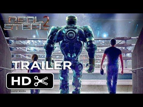 Real Steel 2  Atom 20  Official Trailer 1 2019  Hugh Jackman HD YouTubefanmade  YouTube