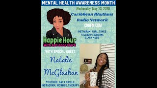 Happie Hour-Mental Health Awareness Month with Nata Nicole