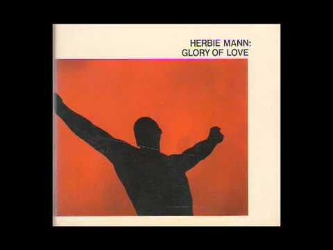 Herbie Mann: Glory of Love