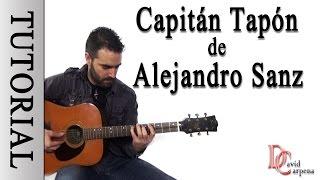 ALEJANDRO SANZ - Capitán tapón ( Tutorial )