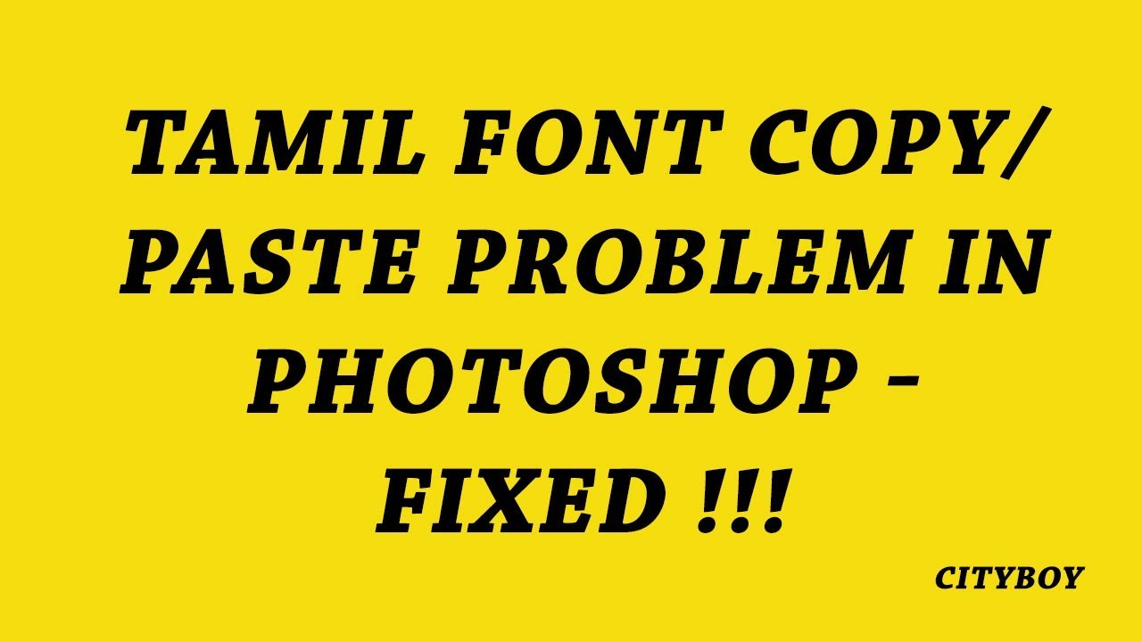 Tamil font copy paste problem in Photoshop - Fixed !!!